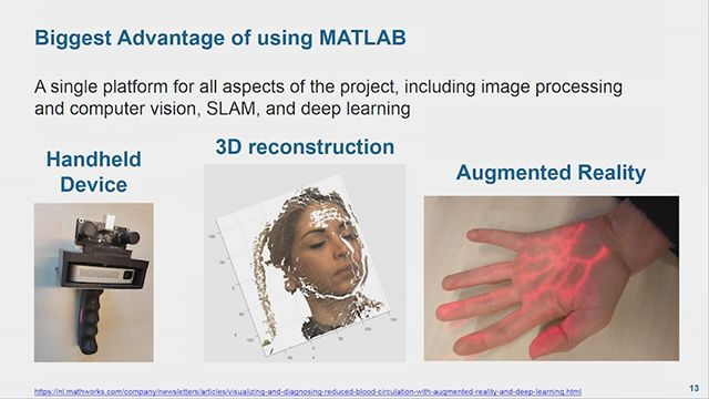 Learn how Beril Sirmacek of University of Twente is using MATLAB to develop handheld devices that give patients the opportunity to observe the developments of their skin burns, cancer tissues, or diabetic wounds.